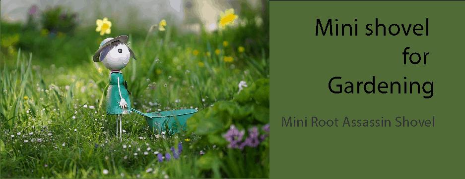 Mini root assassin shovel Review