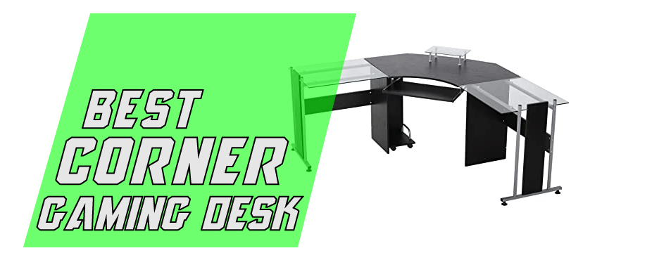 Best-corner-gaming-desk